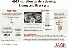 <em>ALG9</em> Mutation Carriers Develop Kidney and Liver Cysts