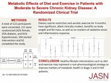 Metabolic Effects of Diet and Exercise in Patients with Moderate to Severe CKD: A Randomized Clinical Trial